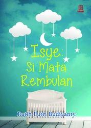 Isye Si Mata Rembulan by Ratih Putri Budiyanty Cover