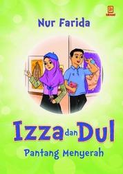 Izza dan Dul Pantang Menyerah by Nur Farida Cover