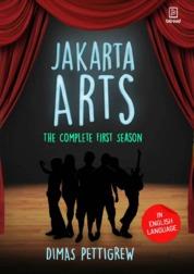 Cover Jakarta Arts: The Complete First Season oleh Dimas Pettigrew