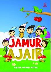 Jamur Ajaib by Keira Najmi Aziza Cover