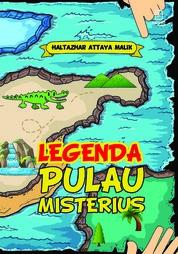 Legenda Pulau Misterius by Haltazhar Attaya Malik Cover