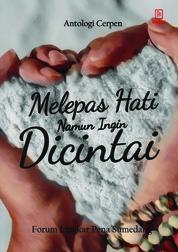 Melepas Hati Namun Ingin Dicintai by FLP Sumedang Cover