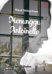 Menunggu Antoinette by Chintia Frastica Cover