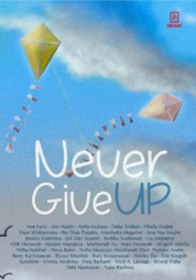 Cover Never Give Up oleh Kartika Susilowati