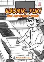 Cover Ngomik, Yuk! oleh Rohmat Kurnia
