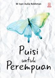 Cover Puisi Untuk Perempuan oleh M. Ivan Auliya Rokhman