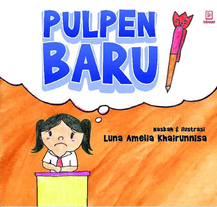 Pulpen Baru by Luna Amelia Khairunnisa Digital Book