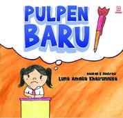 Pulpen Baru by Luna Amelia Khairunnisa Cover