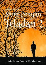 Cover Sang Penyair Teladan 2: Merdeka kepada Pujangga Milenial oleh M. Ivan Auliya Rokhman