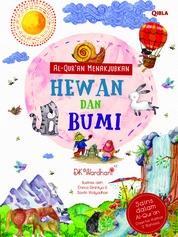 Al-Qur'An Menakjubkan : Hewan Dan Bumi by DK Wardhani Cover