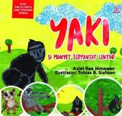 Yaki: Si Monyet Berpantat Lentur by Aziel R. Himawan Cover