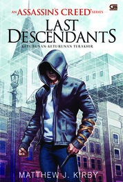 Keturunan-Keturunan Terakhir (The Last Descendants) by Matthew J. Kirby Cover