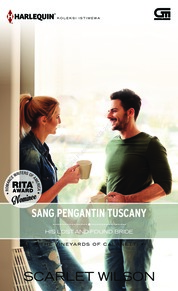 Cover Harlequin Koleksi Istimewa: Sang Pengantin Tuscany (His Lost-and-Found Bride) oleh Scarlet Wilson
