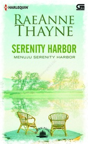 Cover Harlequin: Haven Point#6: Menuju Serenity Harbor (Serenity Harbor) oleh Rae Anne Thayne