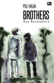 Cover Dua Bersaudara (Brothers) oleh Yu Hua
