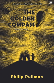 His Dark Materials#1: Kompas Emas (The Golden Compass) by Philip Pullman Cover