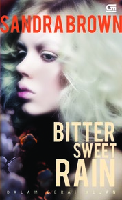 Cover Dalam Derai Hujan (Bitter Sweet Rain) oleh Sandra Brown