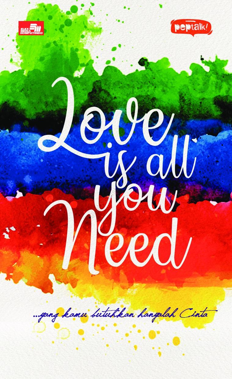 Buku Digital Love Is All You Need oleh Summersdale Publishers Ltd.