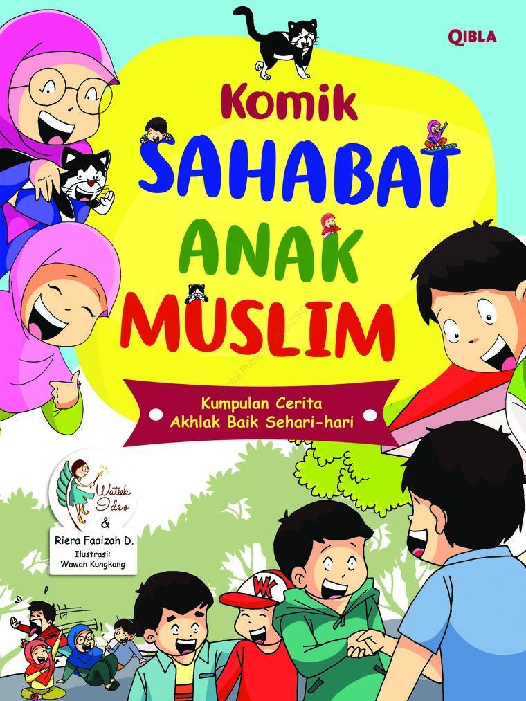 Jual Buku Komik Sahabat Anak Muslim Oleh Watiek Ideo Riera Faaizah