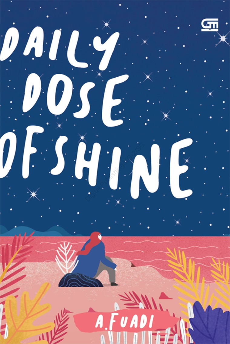 Daily Dose of Shine by A. Fuadi Digital Book
