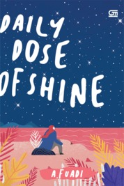 Cover Daily Dose of Shine oleh A. Fuadi