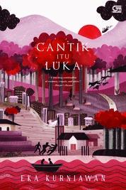 Cover Cantik Itu Luka - Cover Baru 2018 oleh Eka Kurniawan