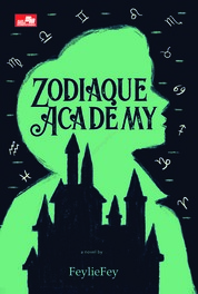 Zodiaque Academy (Zodiaque Academy #1) by FeylieFey Cover