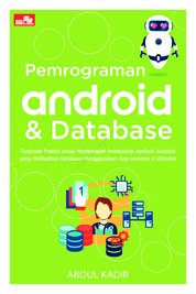 Pemrograman Android & Database by Abdul Kadir Cover