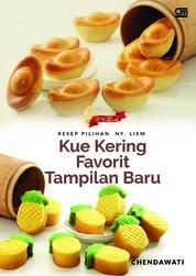 Resep Pilihan Ny. Liem: Kue Kering Favorit Tampilan Baru by Chendawati Cover