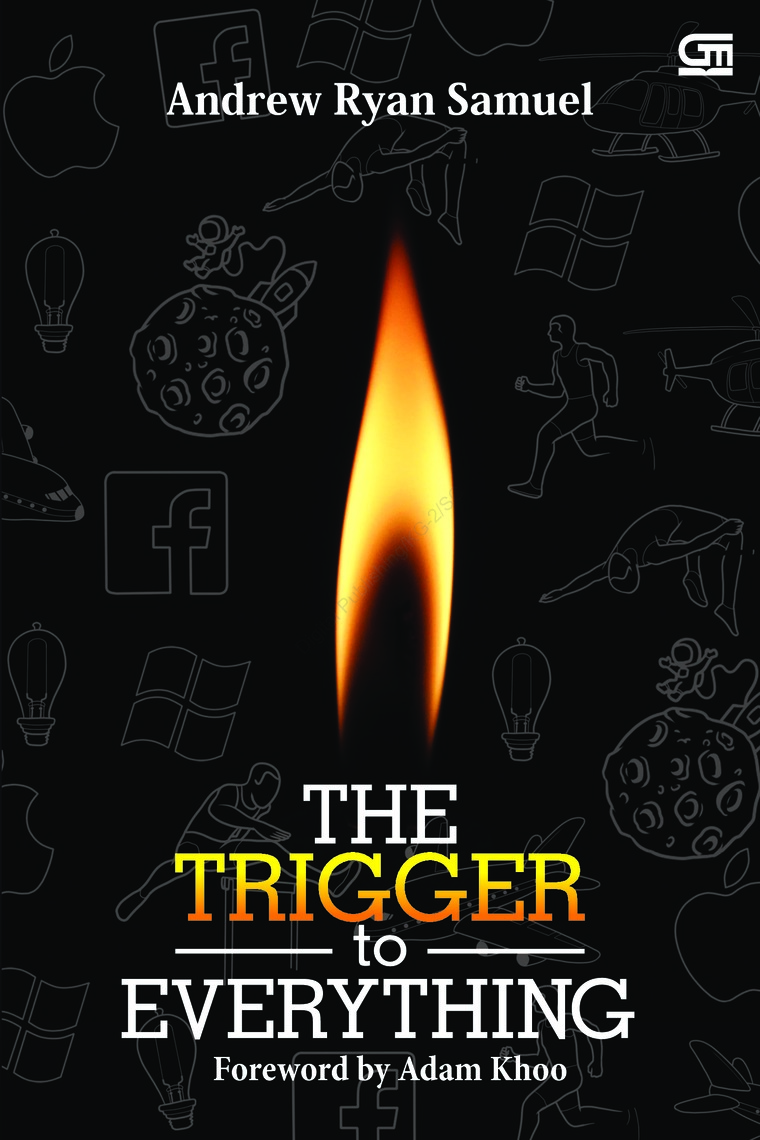 Buku Digital The Trigger To Everything oleh Andrew Ryan Samuel