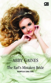 Cover Historical Romance: Mempelai Sang Earl (The Earl's Mistaken Bride) oleh Abby Gaines