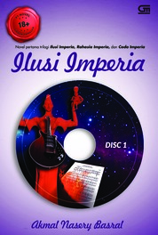 Ilusi Imperia - Cover Baru 2018 by Akmal Nasery Basral Cover