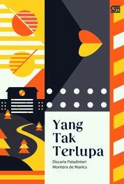 Cover Yang Tak Terlupa oleh Discaria Paladinteri Montera de Manics