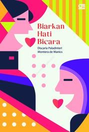 Cover Biarkan Hati Bicara oleh Discaria Paladinteri Montera de Manics