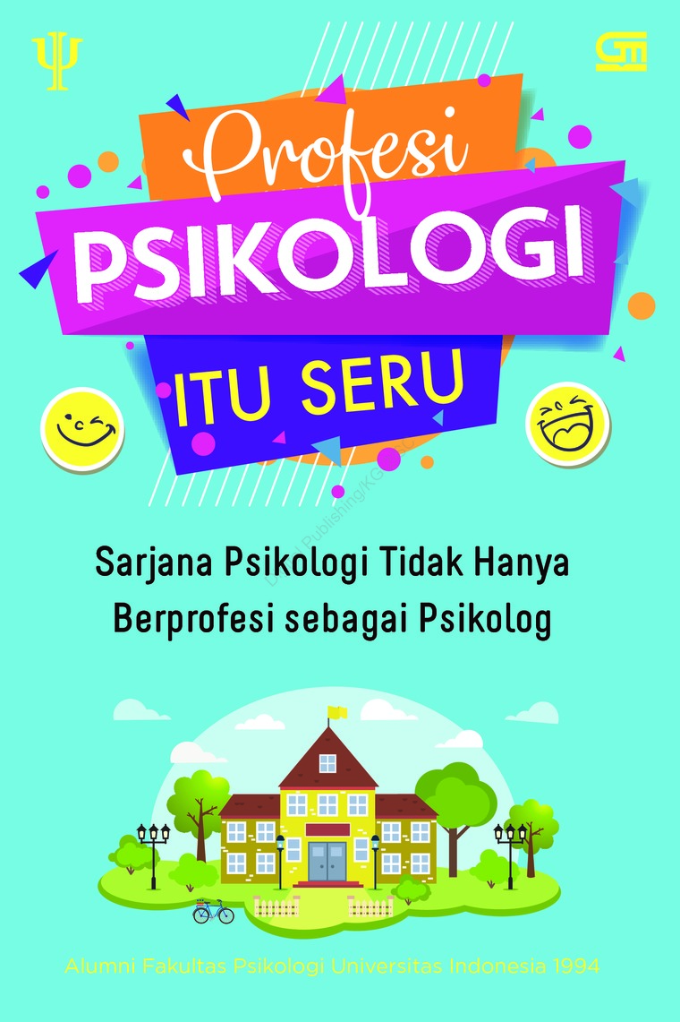 Buku Digital Profesi Psikologi Itu Seru oleh Alumni Fakultas Psikologi UI 1994