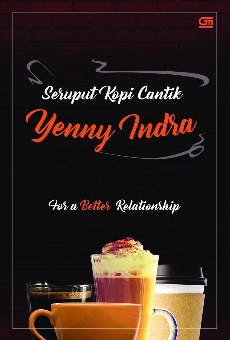 Buku Digital Seruput Kopi Cantik oleh Yenny Indra