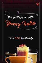 Seruput Kopi Cantik by Yenny Indra Cover
