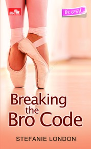 Cover Breaking The Bro Code oleh Stefanie London