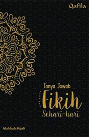 Tanya Jawab Fikih Sehari-hari by Mahbub Maafi Cover