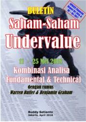 Cover Buletin Saham-Saham Undervalue 11-25 Mei 2018 - Kombinasi Fundamental & Technical Analysis oleh Buddy Setianto
