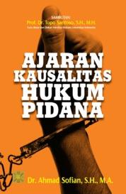 Ajaran Kausalitas Hukum Pidana by Ahmad Sofian Cover