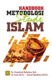 Handbook Metodologi Studi Islam by Dr. Chuzaimah Batubara, M.A. Cover