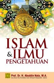 Islam dan Ilmu Pengetahuan by Prof. Dr. H. Abuddin Nata , M.A Cover
