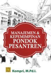 Manajemen & Kepemimpinan Pondok Pesantren by Kompri, M.Pd.I. Cover