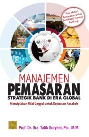 Cover Manajemen Pemasaran Strategik Bank Di Era Global oleh Tatik Suryani