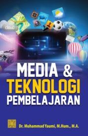 Cover Media dan Teknologi Pembelajaran oleh Dr. Muhammad Yaumi, M.Hum.,M.A