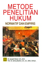 Metode Penelitian Hukum: Normatif dan Empiris by Dr. Jonaedi Efendi,S.H.I.,M.H Cover