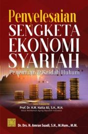 Penyelesaian Sengketa Ekonomi Syariah: Penemuan dan Kaidah Hukum by Dr. Drs. H. Amran Suadi, S.H., M.Hum., M.M. Cover
