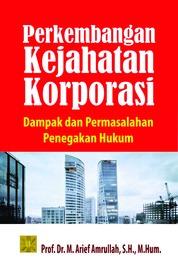 Perkembangan Kejahatan Korporasi by Arief Amrullah Cover