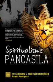 Spiritualisme Pancasila by Fokky Fuad Wasitaatmadja Cover